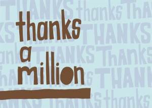 A Million Thanks